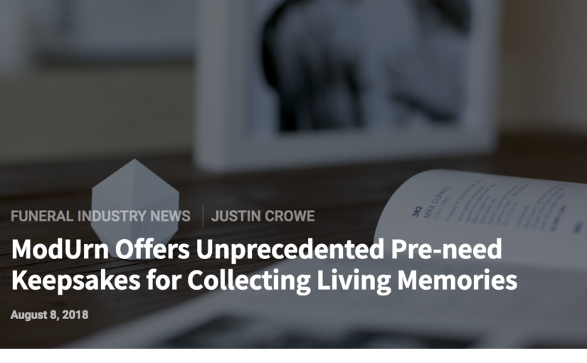 ModUrn Offers Unprecedented Pre-need Keepsakes for Collecting Living Memories